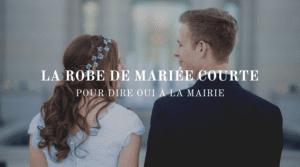 robe-mariage-courte-civil-mairie
